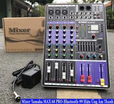 [ XẢ KHO – GIÁ CỰC RẺ ] Mixer Yamaha Max 68 Bluetooth – Đa Năng – 99 Hiệu Ứng Echo, Reverb, Hát Karaoke Cực Hay, Livestream Siêu Đỉnh, Thu Âm Chuyên Nghiệp, Âm Thanh Trung Thực, Chống Hú Rè, Top 3 Bộ Mixer Bán Chạy-Hot Nhât Hiện Nay