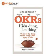 Sách Alphabooks – OKRs – Hiểu Đúng, Làm Đúng