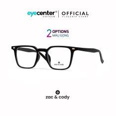 Gọng kính cận nam nữ chính hãng ZAC & CODY B12 lõi thép chống gãy nhập khẩu by Eye Center Vietnam