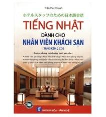 Tiếng Nhật Cho Nhân Viên Khách Sạn – Tặng Kèm CD