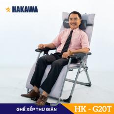Ghế xếp thư giản HAKAWA Nhật Bản – HK- G20T – Trọng tải 300kg – Nghệ Sĩ Quyền Linh tin dùng