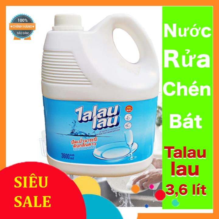 Nước Rửa Chén Không Mùi Công Nghệ Thái Lan Talaulau 3.6L