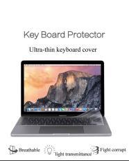 Lót phím trong suốt macbook Pro 13 , 15 inch 2016 2017 2018 model A1706 , A1708 , A1989