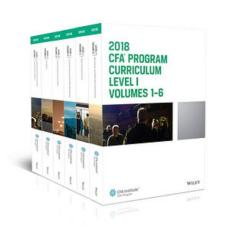 CFA Program Curriculum 2018 Level I: Volumes 1 – 6 Box Set