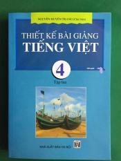 Thiết Kế Bài Giảng Tiếng Việt 4 Tập 2