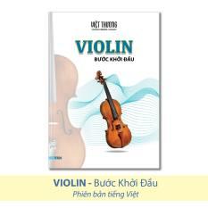Sách Violin Bước khởi đầu (Tiếng Việt) – Việt Thương Music
