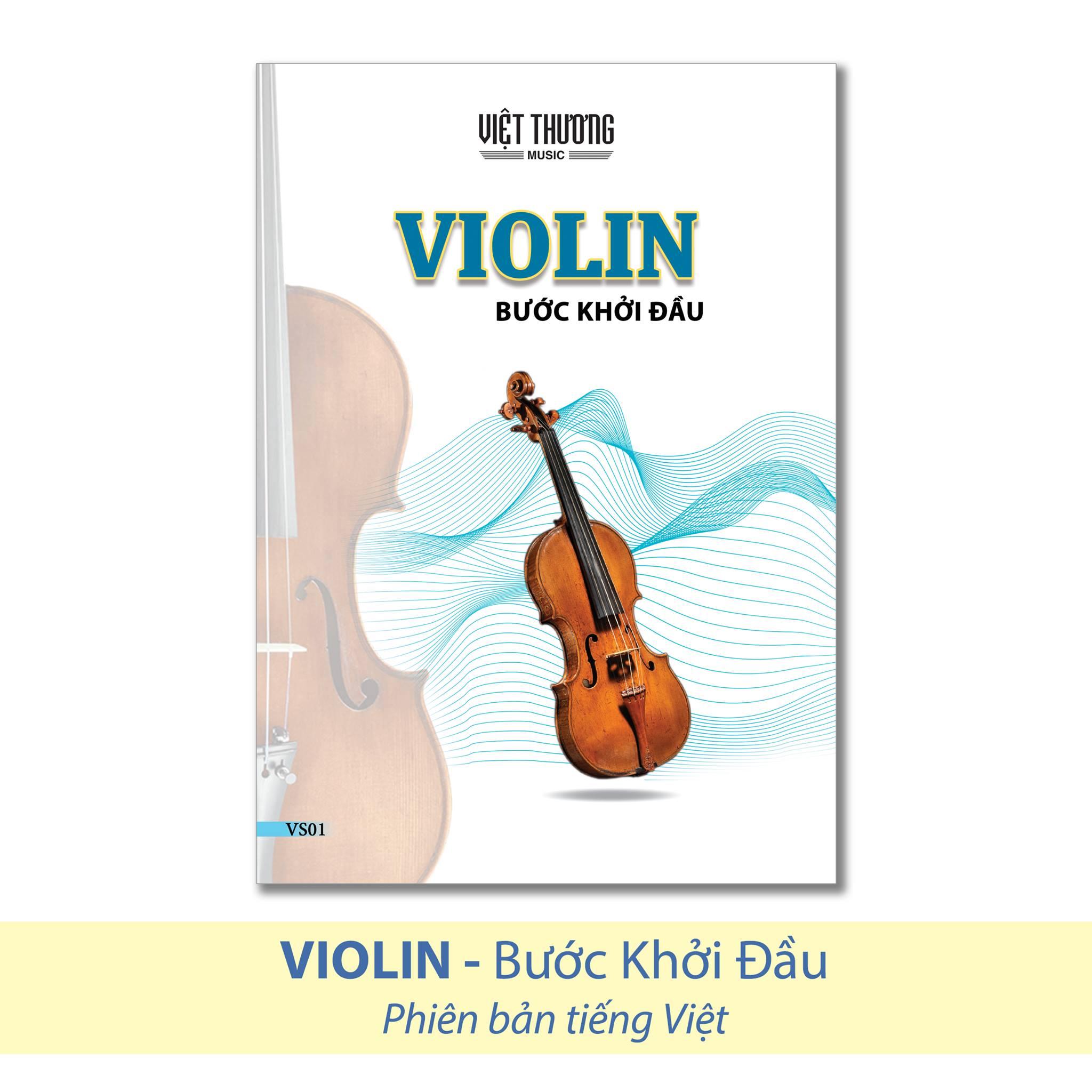 Sách Violin Bước khởi đầu (Tiếng Việt) - Việt Thương Music