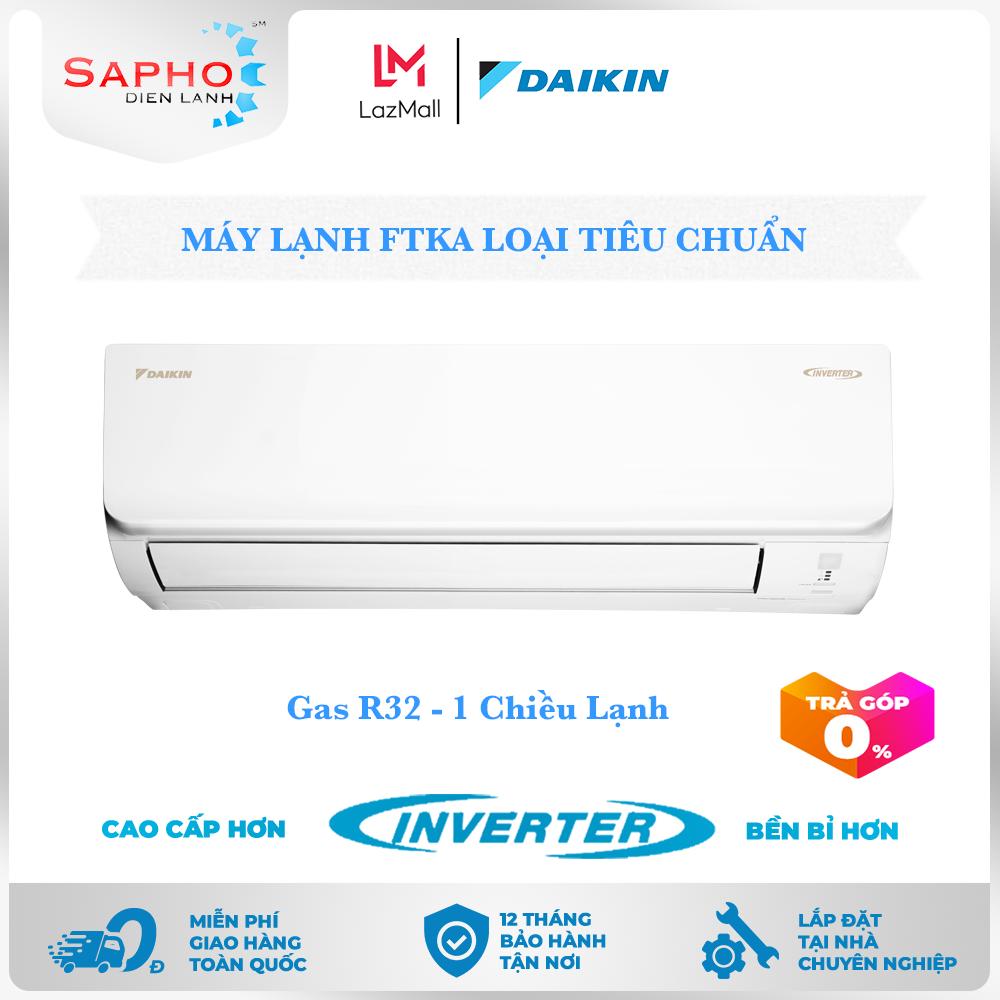 [Free Lắp HCM] Máy Lạnh Daikin Inverter FTKA Gas R32 Treo Tường 1 Chiều Lạnh Loại Tiêu Chuẩn Điều Hoà Daikin – Điện Máy Sapho