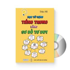 Học từ vựng tiếng Trung bằng sơ đồ tư duy + DVD quà tặng
