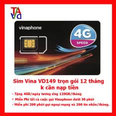 Sim 3G/4G Vinaphone VD149 tặng 4GB/ngày miễn phí gọi nội mạng – Trọn gói 12 tháng không cần nạp tiền
