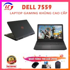 Laptop Gaming Khủng, Laptop Game + Đồ Họa Dell Inspiron 7559, i5-6300HQ, VGA Nvidia GTX 960M-4G, Màn 15.6 FullHD, Laptop Dell, LaptopLC298