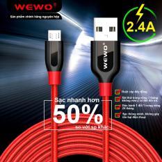dây sạc bảo hành 24 tháng 1 đổi 1 sạc nhanh 2.4A wewo WCA-001 ĐẦU ANDROI