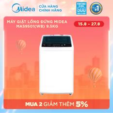 Máy giặt lồng đứng MIdea MAS9501 9.5kg (Trắng/Xám Bạc) – Thiết kế cao cấp – Sấy gió – Điều khiển tự động – Nhiều chế độ giặt – Hàng Phân Phối Chính Hãng Bảo Hành 2 Năm