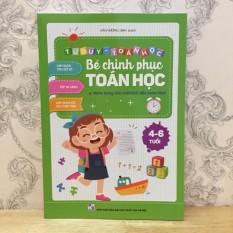 Vở Bé Chinh Phục Toán Học Cho Trẻ Từ 4-6 Tuổi -96 Trang