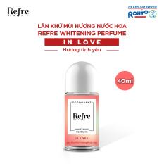 Lăn Khử Mùi Dưỡng Trắng Hương Nước Hoa Refre Whitening Perfume In Love – Hương Tình Yêu 40ml