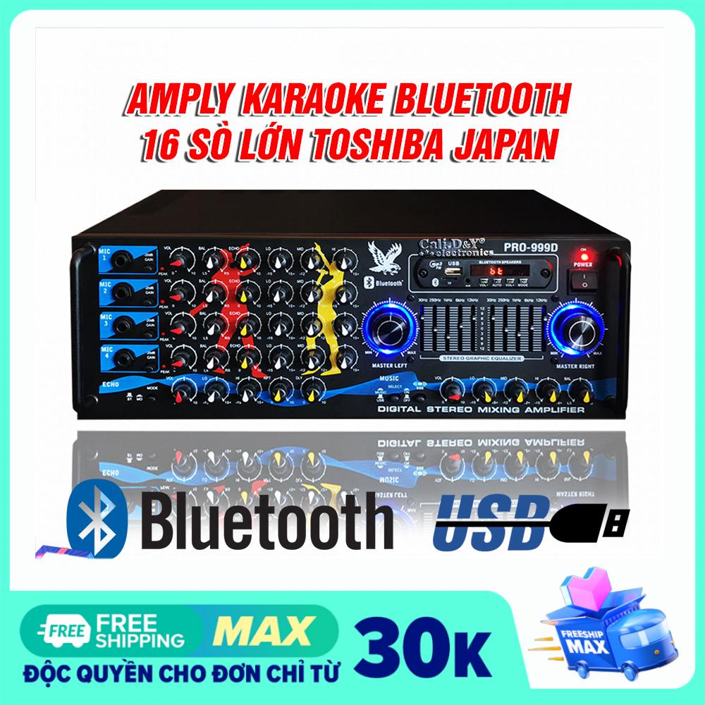 [ Đại Bàng tung cánh ] Amply 16 sò lớn Toshiba nhật bản, Ampli Bluetooth Sân Khấu Hội Thảo Karaoke Gia Đình Cali.D&Y PRO-999D – Kết nối Bluetooht, Usb, Thẻ nhớ. Tặng dây Av 4 đầu tốt.