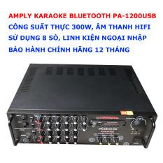 Amply Karaoke Bluetooth PA-1200USB Ampli Karaoke, Nghe Nhạc sử dụng 8 sò, linh kiện ngoại nhập