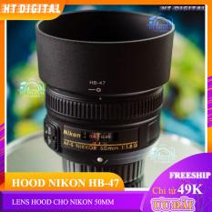 Lens Hood Nikon HB-47 for 50mm f/1.4G Loa Che Nắng Cho Ống Kính Nikon 50mm
