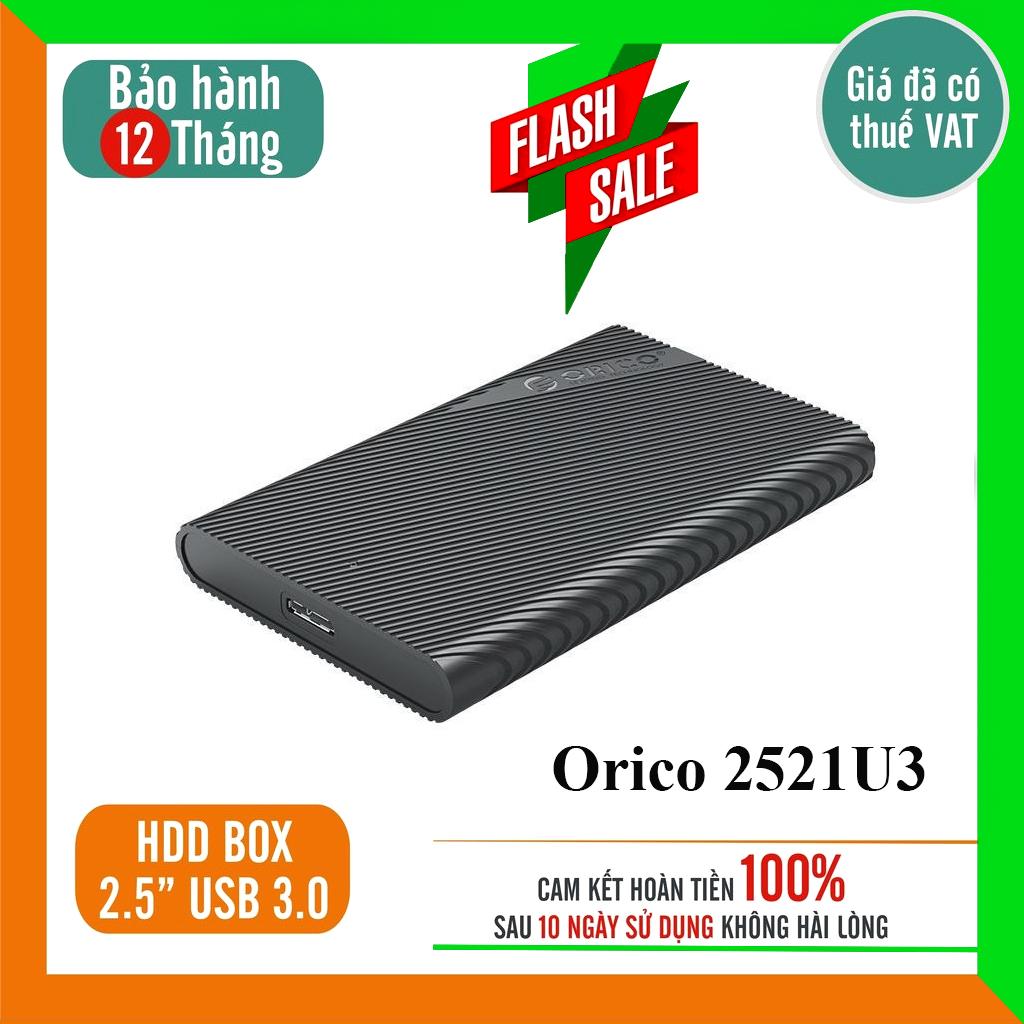 Hộp đựng ổ cứng ngoài sata Orico HDD box 2.5 2599US3-BK / 2577US3 / trong suốt 2139U3 / 2189U3 / 2588 /2521U3 / 2520U3 chuẩn USB 3.0 tốc độ đọc ghi cao dung lượng lớn thuận tiện làm Ổ di động tiết kiệm chi