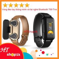 Đồng hồ thông minh T89 TWS kết hợp tai nghe Bluetooth- Vòng tay đo huyết áp, theo dõi sức khỏe đo nhịp tim, tai nghe nhét tai