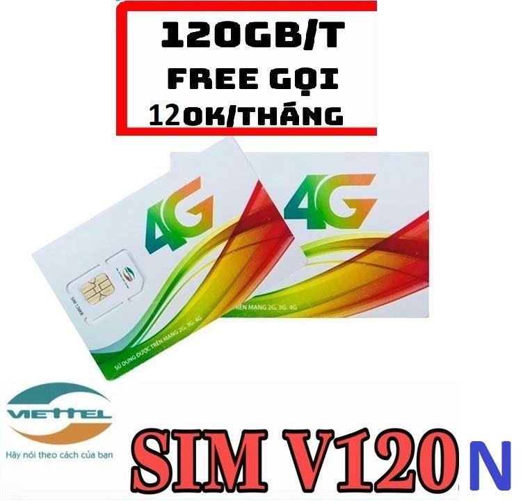 Sim V120N - 4GB/Ngày VIETTEL 4G -Miễn Phí Nghe Gọi Nội Mạng, Ngoại Mạng - Hàng Chính Hãng