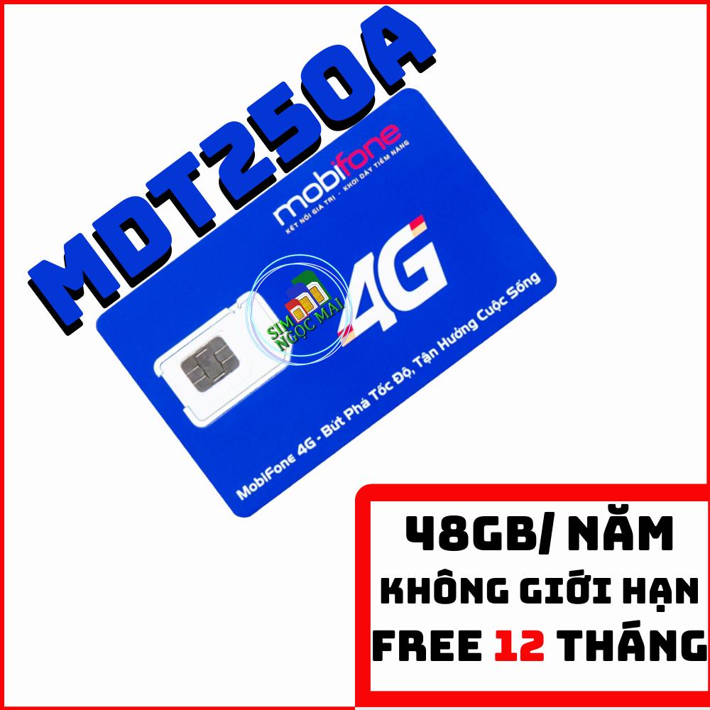 Sim 4G Mobifone Trọn gói 12 tháng MDT250A ( 4gb/Tháng) – MOBI MDT250A – SIM NGỌC MAI