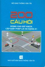 200 câu hỏi dùng cho sát hạch, cấp giấy phép lái xe hạng A1