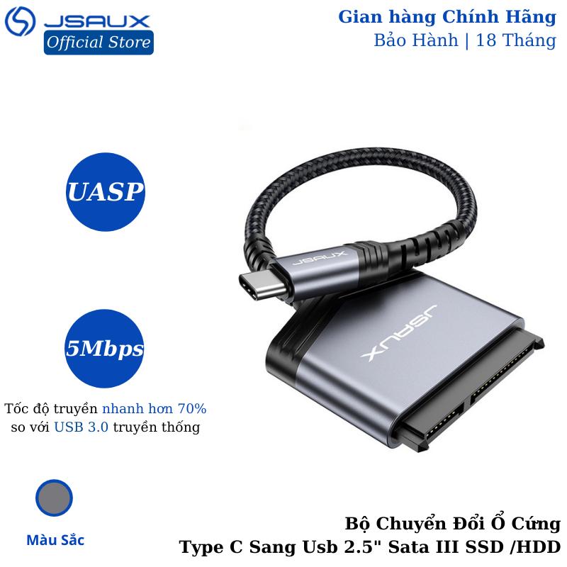 Bộ Chuyển Đổi Ổ Cứng Type C Sang Usb 2.5″ Sata III JSAUX Cho Ssd / Hdd – Cho Macbook, Laptop, Điện thoại Samsung, Oppo, Huewei…