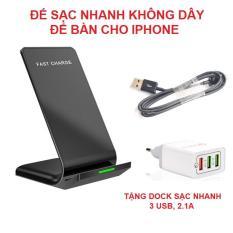 Đế sạc nhanh không dây để bàn cho IPHONE tặng dock sac nhanh 3 USB, 2.1A (quà tặng siêu hấp dẫn)
