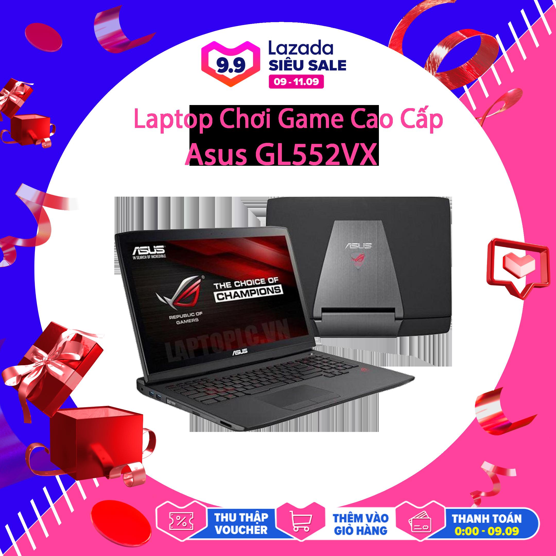 Laptop Chơi Game, Thiết Kế Đẹp Asus GL552VX, i7-6700HQ, VGA NVIDIA GTX 950M, Màn 15.6 Full HD, LaptopLC298