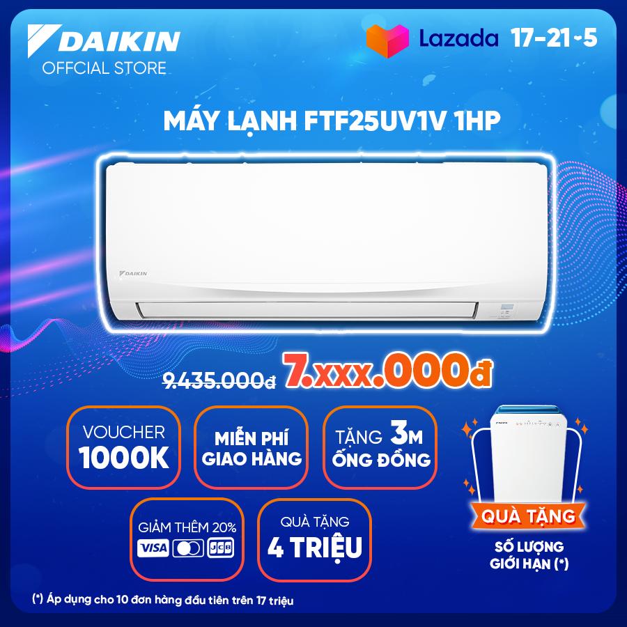 Máy lạnh Daikin FTF25UV1V 1HP (9000BTU) – Tiết kiệm điện – Độ bền cao – Chống Ăn mòn – Tinh lọc không khí – Hàng chính hãng