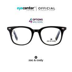 Gọng kính cận nam nữ # KANIEL chính hãng ZAC&CODY mắt vuông, lõi thép chống gãy, nhiều màu sắc ZC-K9001