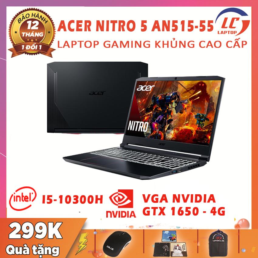 [FULL BOX] Laptop Gaming Khủng Acer Nitro 5 AN515-55, i5-10300H, RAM 8G, SSD NVMe 256G, VGA Nvidia GTX 1650-4G, Laptop Chơi Game