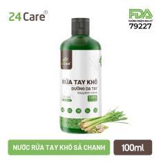 [FDA Verified] Nước rửa tay khô tinh dầu Sả Chanh 24Care – Có chứng nhận diệt khuẩn 99,9% ĐẠT TIÊU CHUẨN FDA HOA KỲ