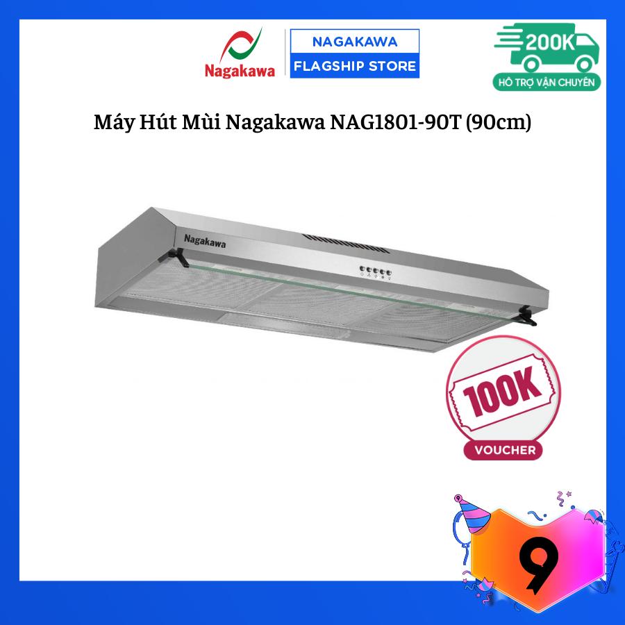 [ FREESHIP TOÀN QUỐC] Máy Hút Mùi Nagakawa NAG1801-90T (90cm) – Thiết kế sang trọng – Vỏ inox chống bám bẩn – 3 tốc độ gió – Hàng chính hãng bảo hành 12 tháng