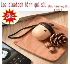 Bán loa bluetooth – Nhung loa bluetooth hay Loa Bluetooh hình quả sồi dễ thương, siêu phẩm âm thanh sắc sảo, giá ưu đãi, sản phẩm loại 1 – BH 1 ĐỔI 1