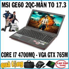 """Laptop Gaming MSI GE70 Core i7 4710QM, RAM 8G, HDD 750G, VGA GTX 765M, MÀN 17.3"""" FHD 1920*1080, DÒNG LAPTOP CHUYÊN GAME"""