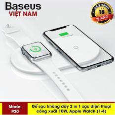 Đế sạc nhanh không dây cao cấp Baseus P20 cho Iphone Xs, iphone Xsmax và Apple Watch công xuâ-t 10W thông minh mầu trắng tuyệt đẹp chuâ-n Qi cho iphone X , iphone 8,Samsung S9, Note8, note9, note10 – Phân phối bởi Baseus Global