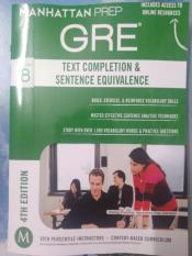 GRE Text Completion & Sentence Equivalence (Manhattan Prep GRE Strategy Guides) 4th Edition