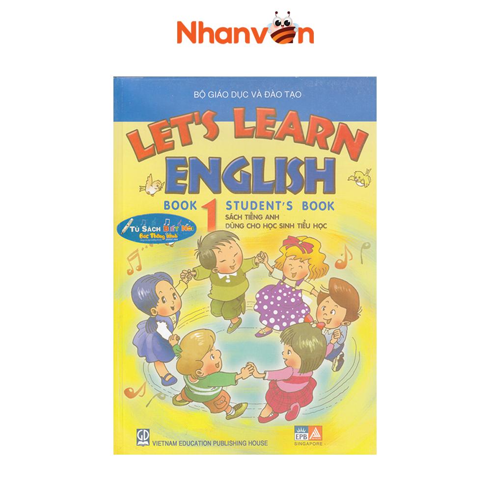 Sách – Let's Learn English Book 1 – Student's Book – (Talk Pen) – Sách tiếng anh độc quyền Nhân Văn