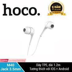 Tai nghe nhét tai Hoco M40 jack 3.5mm dây TPE chống rối và đứt 1 nút bấm tích hợp 3 chức năng tương thích với iOs và Android
