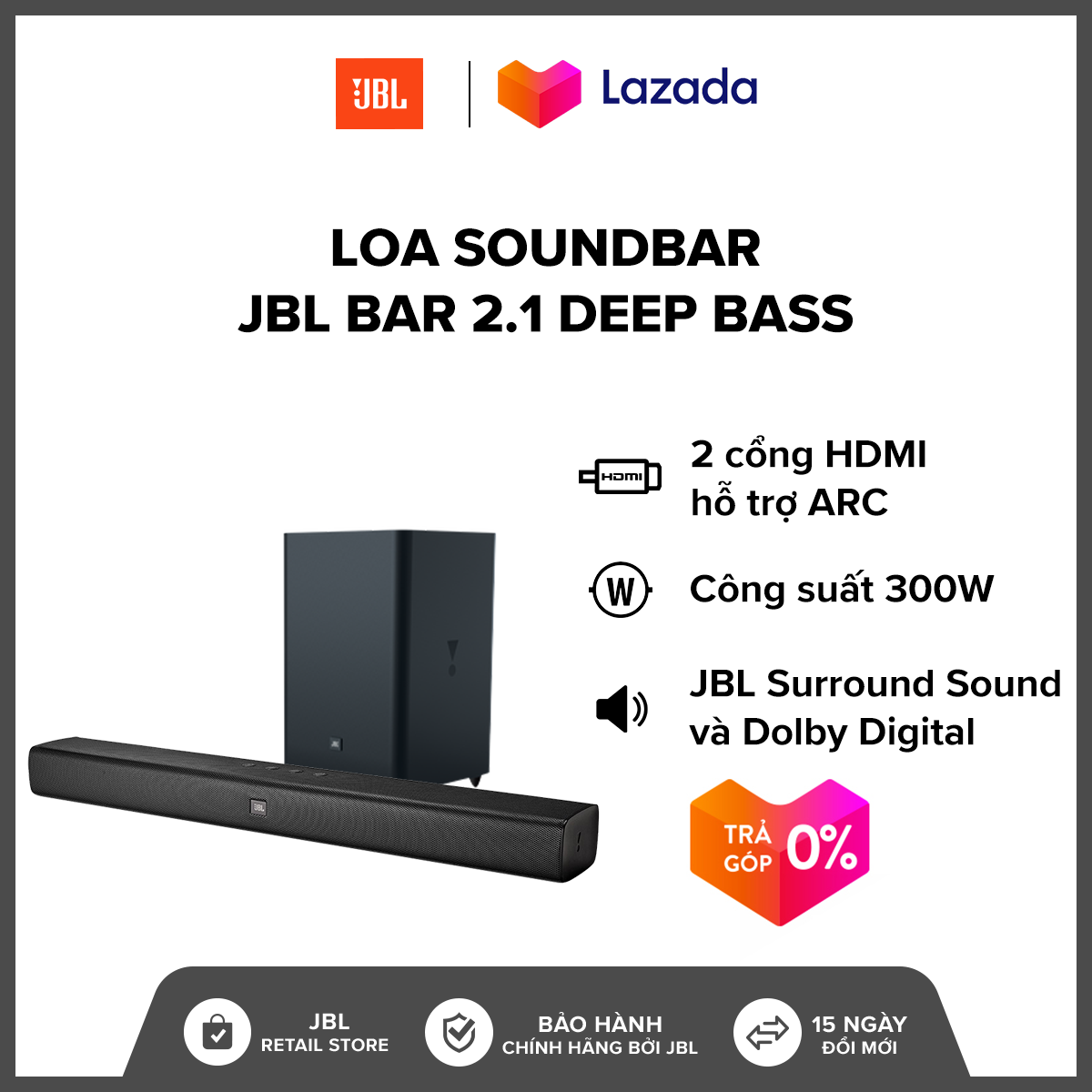 [TRẢ GÓP 0%] Loa Soundbar JBL Bar 2.1 Deep Bass l Trang bị 6 củ loa l Công suất đến 200W l Cổng kết nối đa dạng