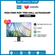 TRẢ GÓP 0%_FREESHIP| Màn Hình Máy Tính Dell Ultrasharp U2419H 24inch FullHD IPS 60Hz 8ms HDMI+Display+USB 3.0 Port