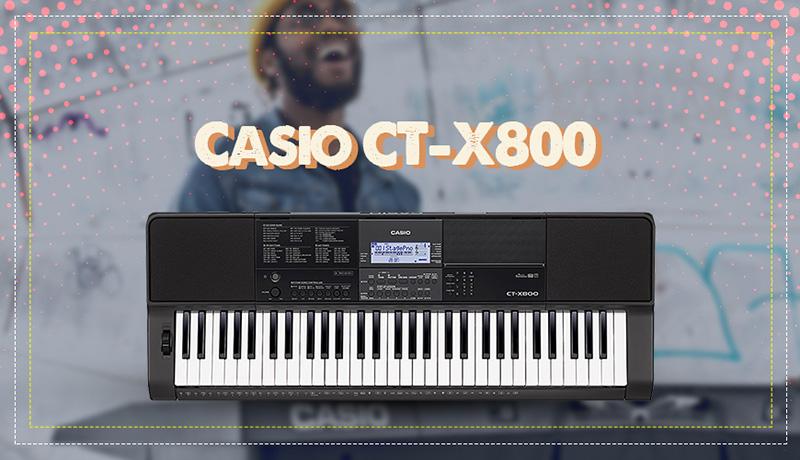 Đàn Organ Casio CT-X800 – Việt Thương Music