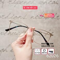 Gọng Kính Cận 62026-Gọng Kính Mắt Tròn- Gọng Kính Cận Đẹp-Gọng Kính Cận Unisex-Gọng Kính Thời Trang-Lily Eyewear kèm quà