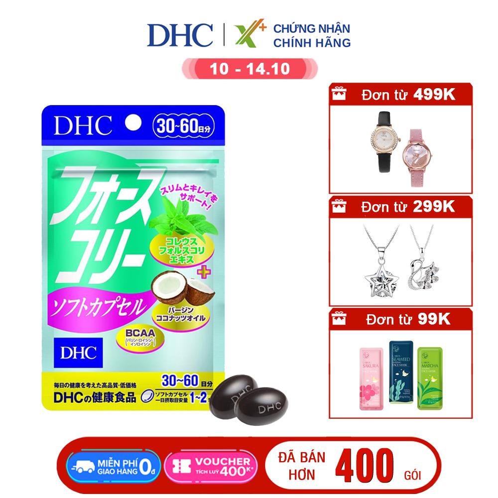 Viên uống giảm cân DHC Nhật Bản Forskohlii Soft Capsule thực phẩm chức năng giảm cân an toàn có dầu dừa làm đẹp da gói 30 ngày XP-DHC-FOR30