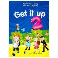 Get It Up 2 – Tái Bản 2020