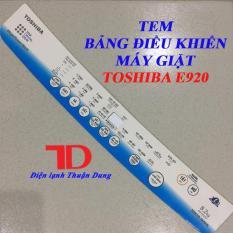 Tem bảng điều khiển Máy Giặt TOSHIBA E920