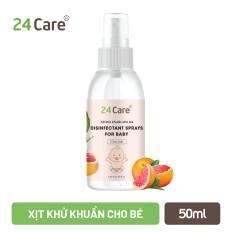 Tinh dầu xịt kháng khuẩn, khử mùi cho Bé 24Care 50ML – chiết xuất từ tinh dầu thiên nhiên, an toàn, bảo vệ bé.