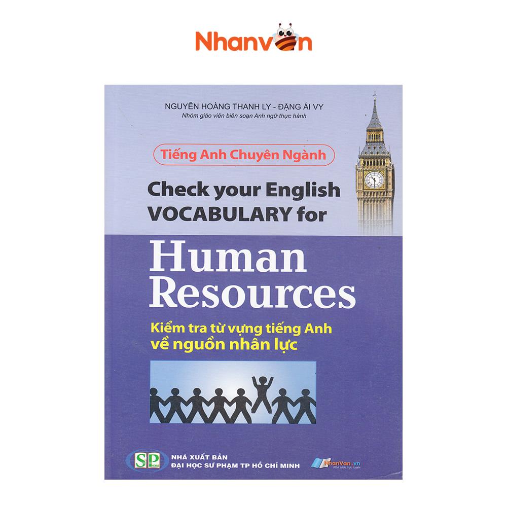 Sách – Tiếng Anh Chuyên Ngành – Kiểm Tra Từ Vựng Tiếng Anh Về Nguồn Nhân Lực